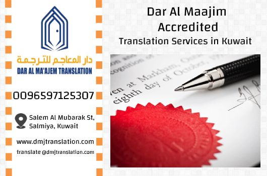 Dar Al Maajim Accredited Translation services in Kuwait